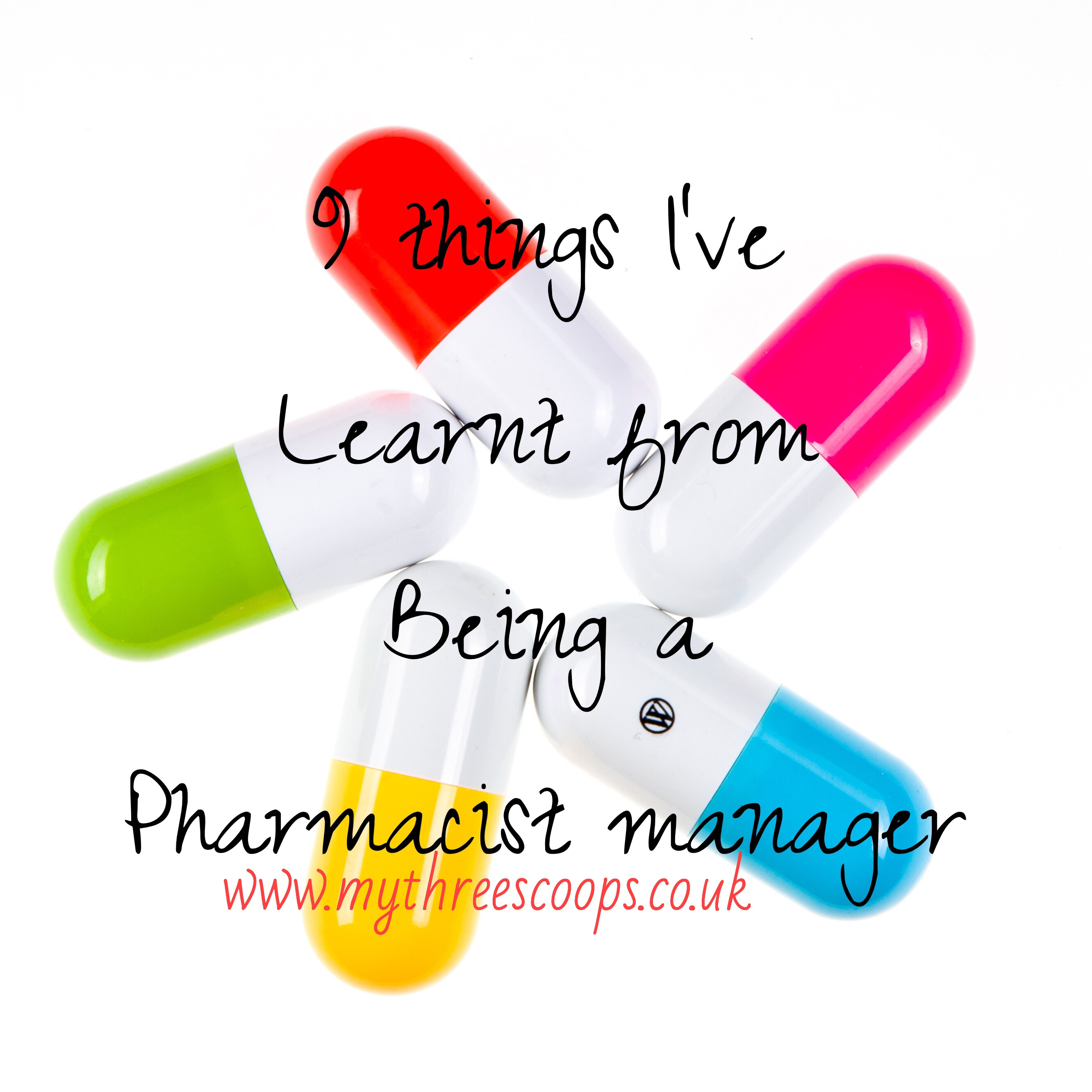 9 Things I've Learnt from being a pharmacy manager