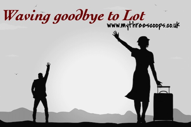 Waving Goodbye to Lot