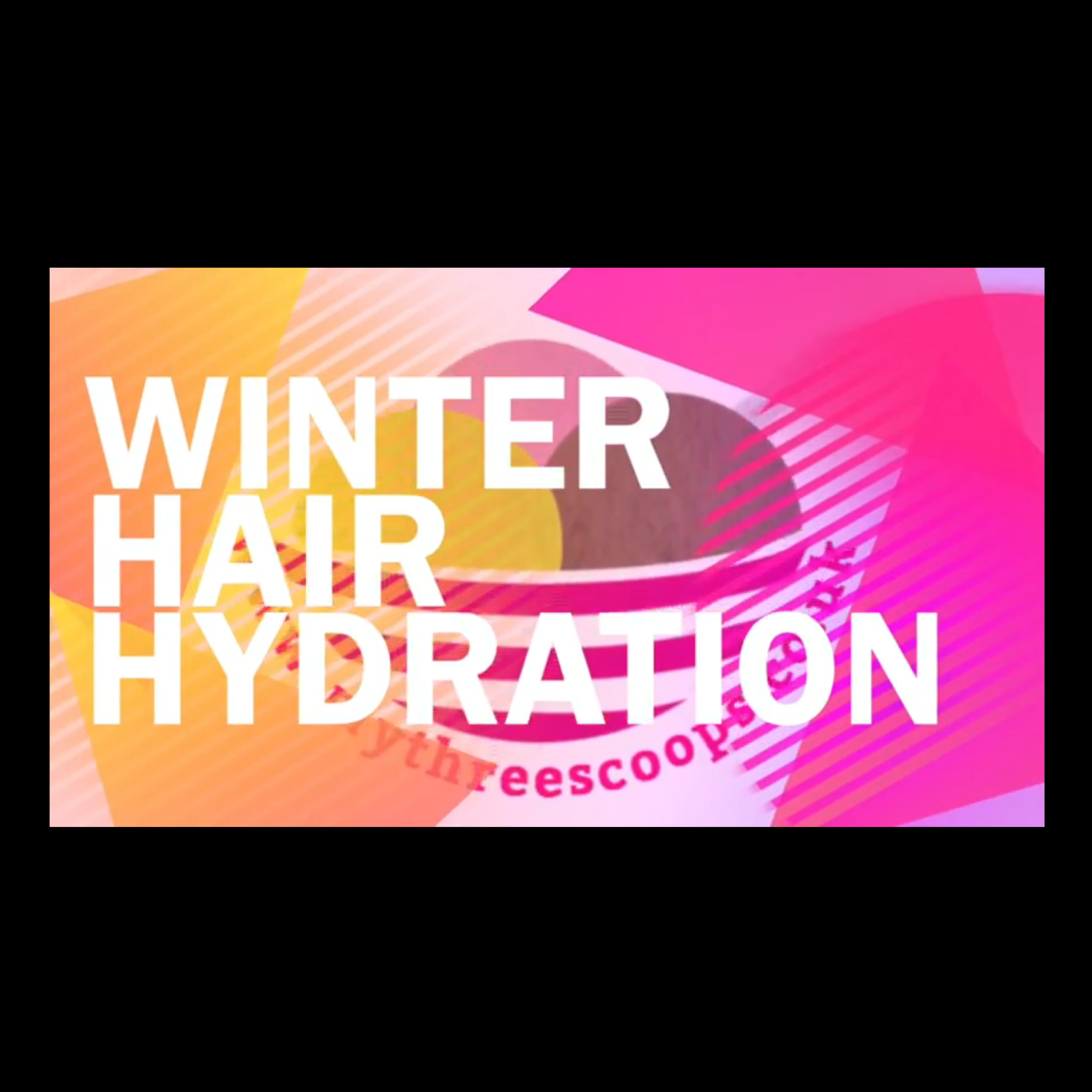 Winter Hair Hydration